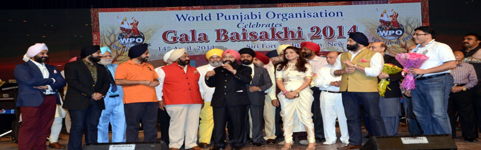World Punjabi Organisation organised Gala Baisakhi Function at Sirifort Auditorium on 14th April, 2014.